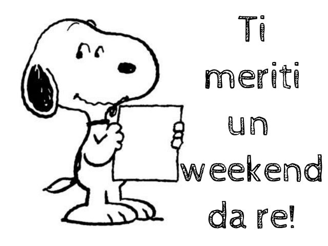 buon sabato e buon weekend