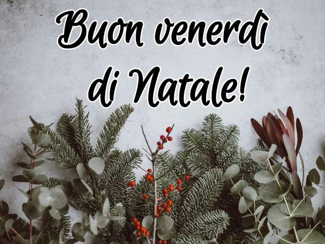 buon venerdi natalizio