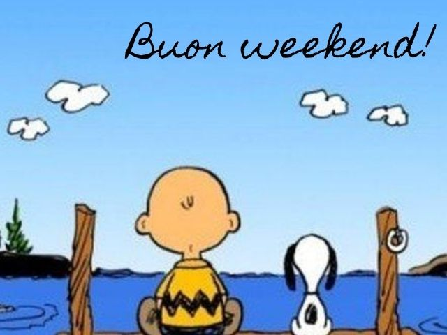 buon weekend in inglese