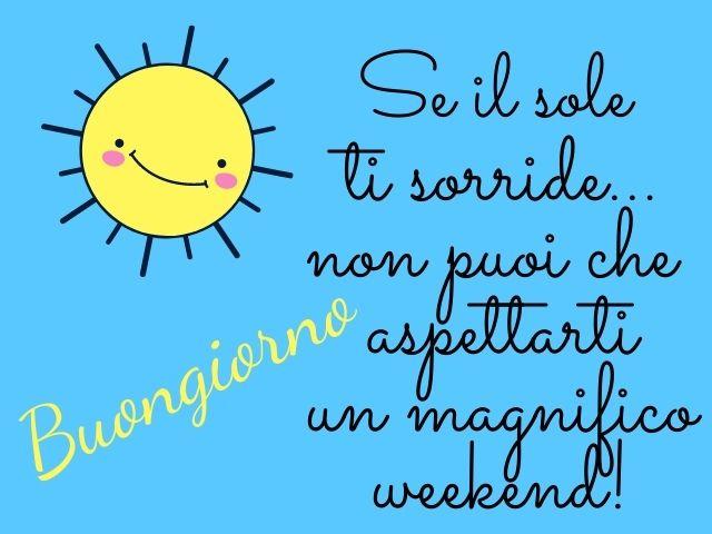 felice weekend