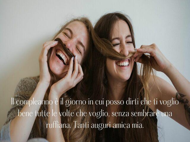 frasi auguri compleanno amica
