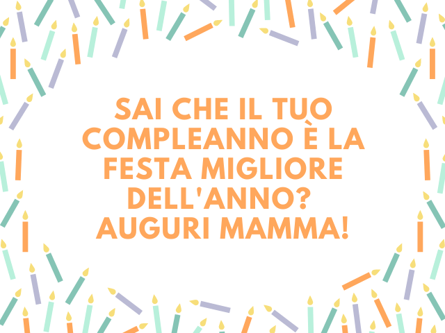 auguri di buon compleanno mamma