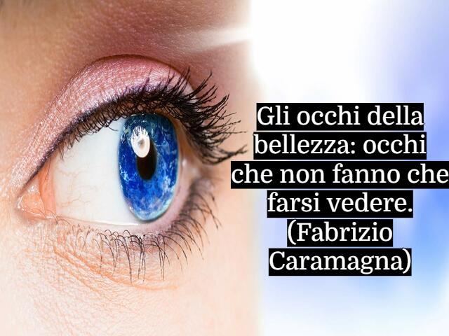 frasi sulla bellezza degli occhi